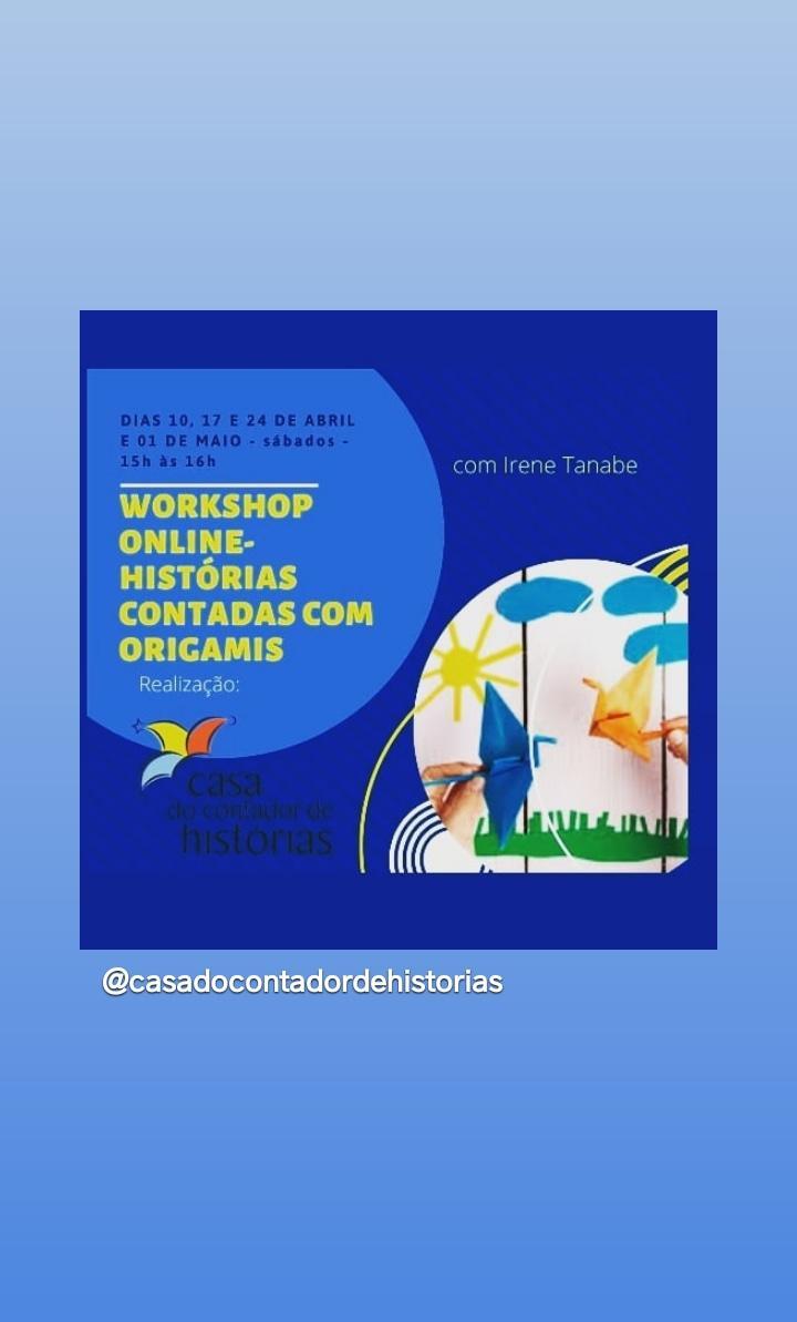 WORKSHOP - HISTÓRIAS CONTADAS COM ORIGAMIS.