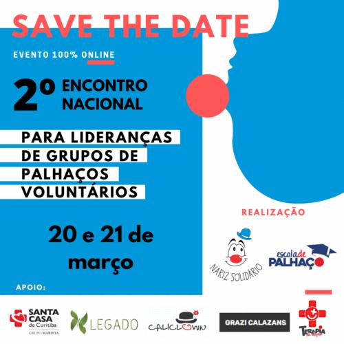 Nariz Solidário promove encontro nacional e tem participação do Instituto Legado.