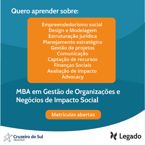 Matrículas abertas - MBA em Gestão de Organizações e Negócios de Impacto Social